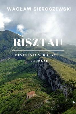 okładka Risztau. Pustelnia w górach – Czukcze, Ebook | Wacław Sieroszewski