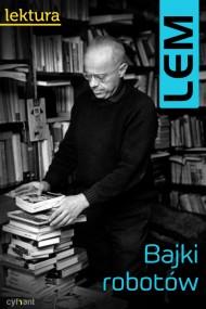 okładka Bajki robotów. Ebook | papier | Stanisław Lem