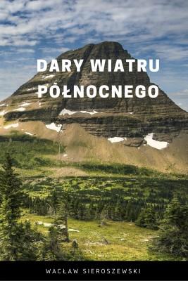 okładka Dary wiatru północnego, Ebook | Wacław Sieroszewski