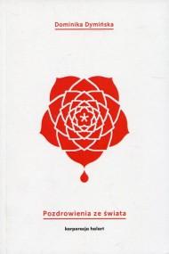 okładka Pozdrowienia ze świata, Ebook | Dominika  Dymińska