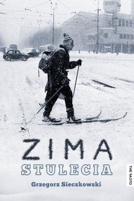 okładka Zima stulecia, Ebook | Grzegorz Sieczkowski