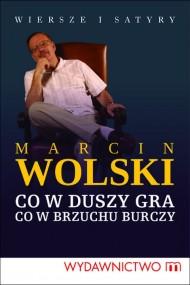 okładka Co w duszy gra. co w brzuchu burczy. Ebook | EPUB,MOBI | Marcin Wolski