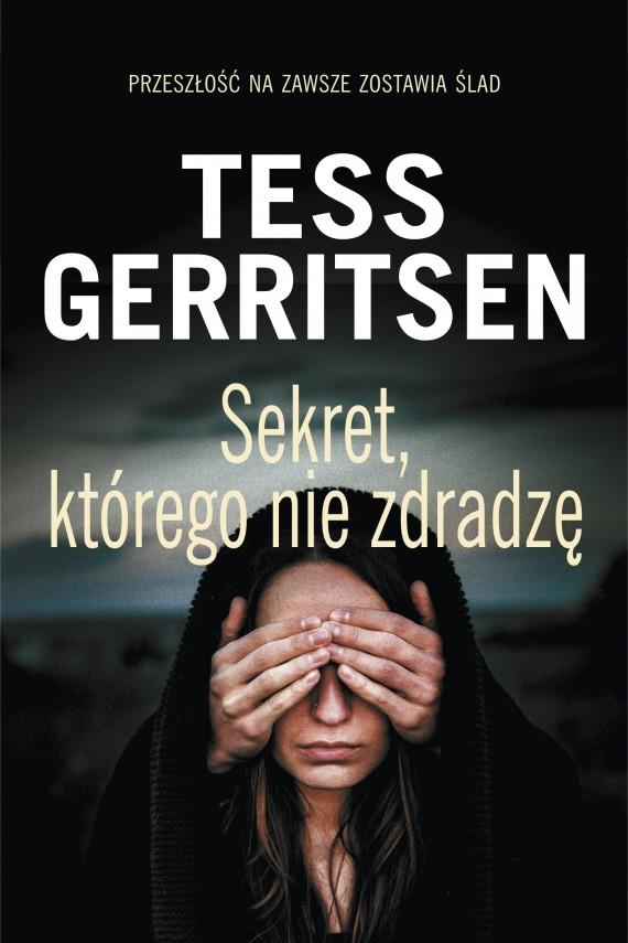 okładka Sekret, którego nie zdradzę. Ebook | EPUB, MOBI | Tess Gerritsen, Andrzej Szulc