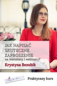 okładka Jak napisać skuteczne zaproszenie na warsztaty i webinary, Ebook | Krystyna Bezubik