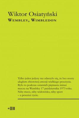 okładka WEMBLEY, WIMBLEDON, Ebook | Wiktor Osiatyński