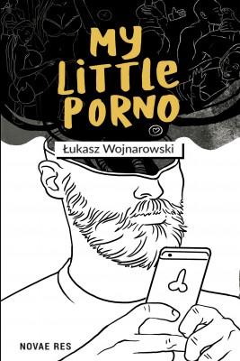 okładka My little porno, Ebook | Łukasz  Wojnarowski
