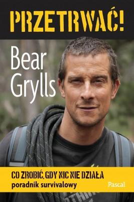okładka Przetrwać!, Ebook | Bear Grylls