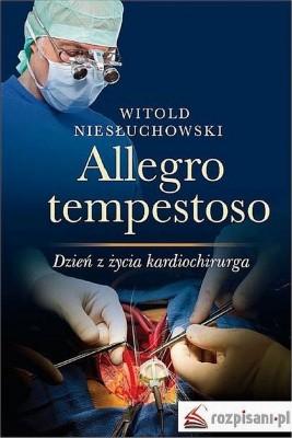 okładka Allegro tempestoso. Dzień z życia kardiochirurga, Ebook | Witold  Niesłuchowski