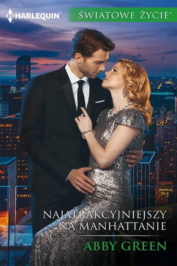 okładka Najatrakcyjniejszy na Manhattanie. Ebook | EPUB, MOBI | Abby Green