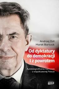 okładka Od dyktatury do demokracji. Ebook | EPUB,MOBI | Marek Bartosik, Andrzej Zoll