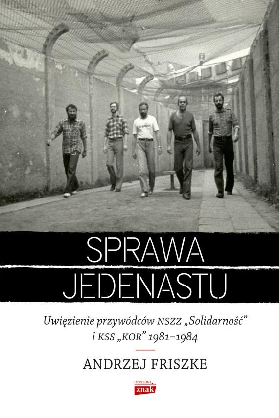 okładka Sprawa jedenastu. Ebook | EPUB, MOBI | Andrzej Friszke
