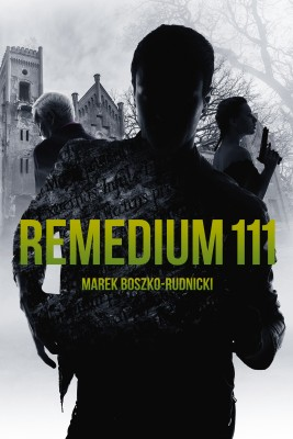 okładka Remedium 111, Ebook | Marek Boszko-Rudnicki