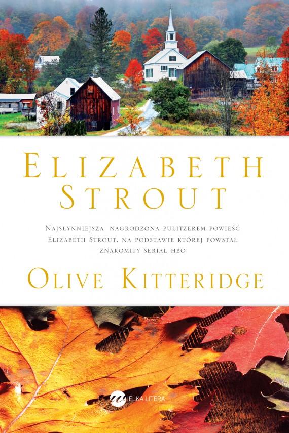 okładka Olive Kitterigdeebook   EPUB, MOBI   Elizabeth Strout, Ewa Horodyska
