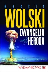okładka Ewangelia według Heroda. Ebook | EPUB,MOBI | Marcin Wolski