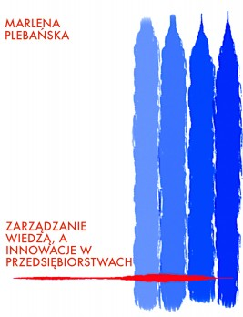 okładka Zarządzanie wiedzą, a innowacje w przedsiębiorstwach, Ebook | Marlena Plebańska