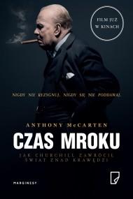 okładka Czas mroku, Ebook | Jan Wąsiński, Jolanta Kucharska, Anthony  McCarten