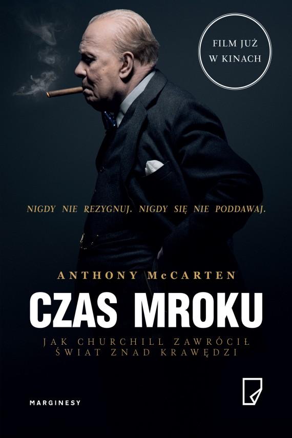 okładka Czas mrokuebook | EPUB, MOBI | Jan Wąsiński, Jolanta Kucharska, Anthony  McCarten