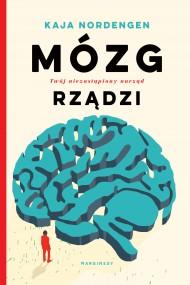okładka Mózg rządzi. Ebook | papier | Milena Skoczko, Anna  Mirkowska, Kaja  Nordenger
