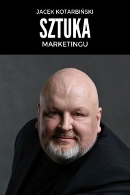 okładka Sztuka marketingu, Ebook | Jacek Kotarbiński