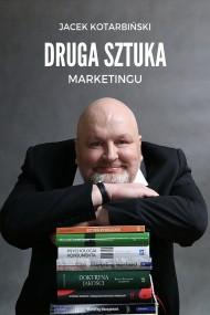 okładka Druga Sztuka Marketingu, Ebook | Jacek Kotarbiński