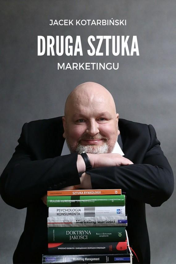 okładka Druga Sztuka Marketinguebook | EPUB, MOBI | Jacek Kotarbiński