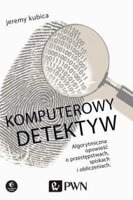 okładka Komputerowy detektyw. Ebook | papier | Jeremy  Kubica