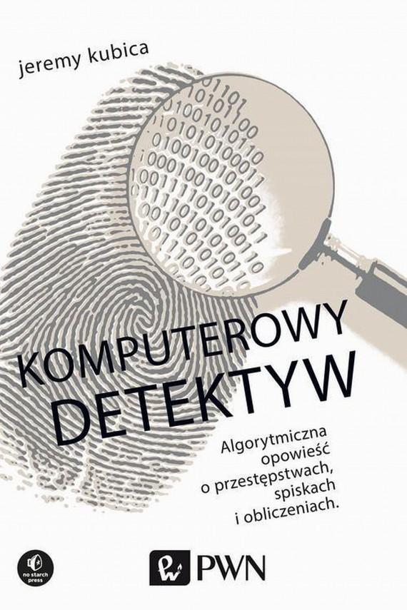okładka Komputerowy detektywebook | EPUB, MOBI | Jeremy  Kubica