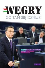 okładka Węgry Co tam się dzieje, Ebook | Praca Zbiorowa