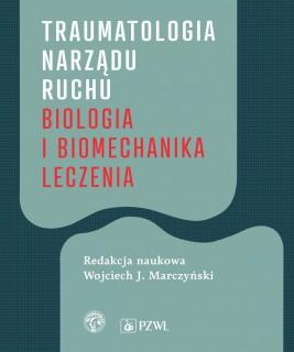 okładka Traumatologia narządu ruchu, Ebook   Wojciech  Marczyński