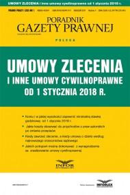 okładka Umowy zlecenia i inne umowy cywilnoprawne od stycznia 2018 r.. Ebook | papier | Praca zbiorowa