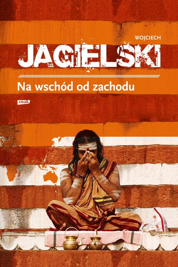 okładka Na wschód od zachodu. Ebook | EPUB, MOBI | Wojciech Jagielski