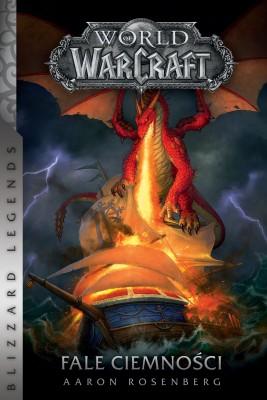 okładka World of Warcraft: Fale ciemności, Ebook   Aaron Rosenberg