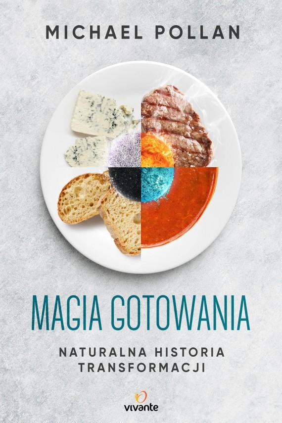 okładka Magia gotowania. Ebook | EPUB, MOBI | Michael Pollan