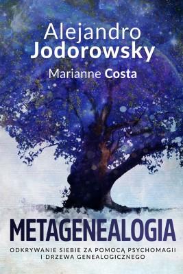 okładka Metagenealogia, Ebook   Alejandro Jodorowsky, Marianne Costa