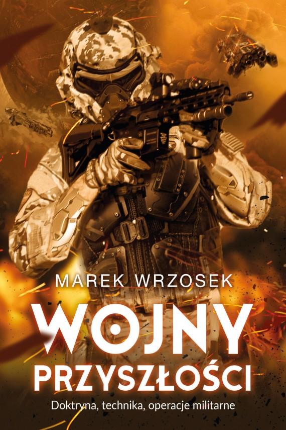 okładka Wojny przyszłości. Ebook | EPUB, MOBI | Marek Wrzosek