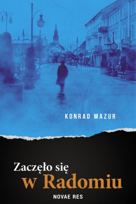 okładka Zaczęło się w Radomiu, Ebook   Konrad  Mazur