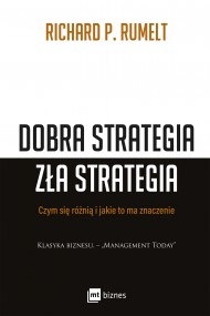 okładka Dobra strategia zła strategia, Ebook | Richard P. Rumelt