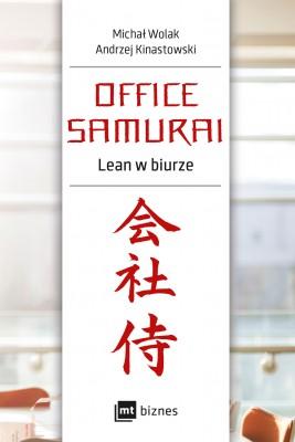 okładka Office Samurai: Lean w biurze, Ebook | Michał Wolak, Andrzej Kinastowski