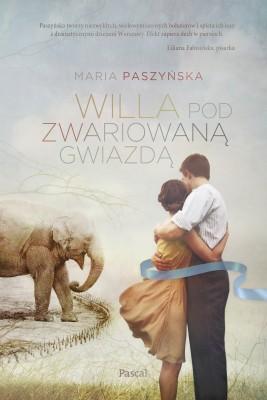 okładka Willa pod zwariowaną gwiazdą, Ebook | Maria  Paszyńska