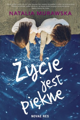 okładka Życie jest piękne, Ebook | Natalia  Murawska