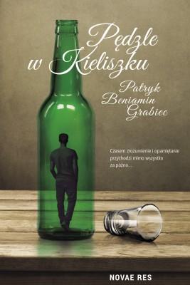 okładka Pędzle w kieliszku, Ebook | Patryk Beniamin  Grabiec