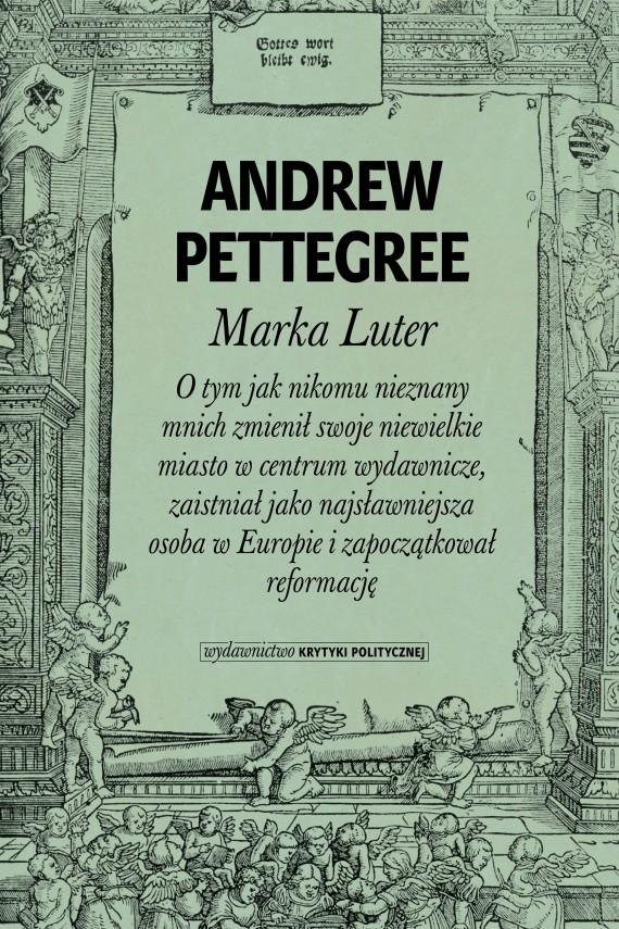okładka Marka Luter. Ebook | EPUB, MOBI | Andrew  Pettegree