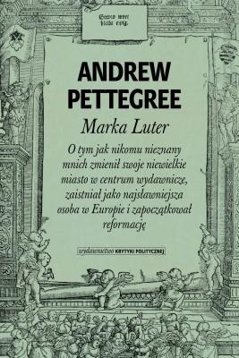 okładka Marka Luter, Ebook | Andrew  Pettegree