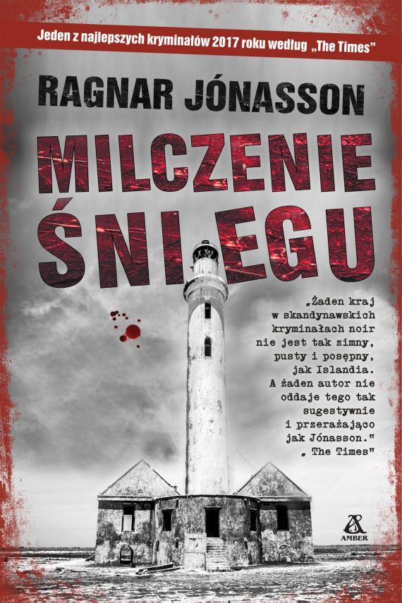 okładka Milczenie śnieguebook | EPUB, MOBI | Ragnar Jónasson, Andrzej Jankowski
