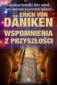 okładka Wspomnienia z przyszłości. Ebook | papier | Erich von Däniken, Roman Kazior