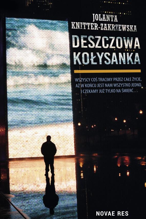 okładka Deszczowa kołysankaebook | EPUB, MOBI | Jolanta  Knitter-Zakrzewska