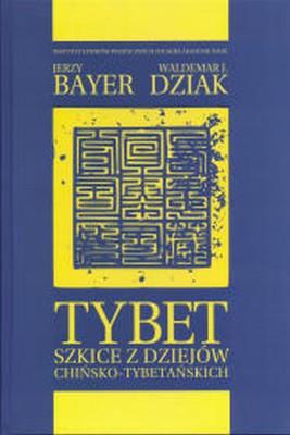okładka Tybet, Ebook   Jerzy  Bayer, Waldemar J.  Dziak