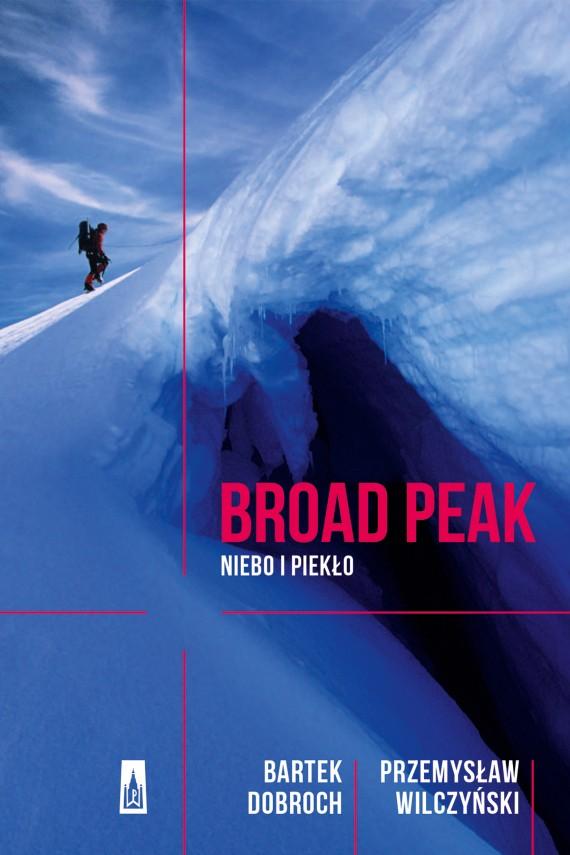 okładka Broad Peak. Ebook | EPUB, MOBI | Bartek Dobroch Przemyław Wilczyński