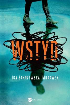 okładka Wstyd, Ebook   Iga Zakrzewska-Morawek