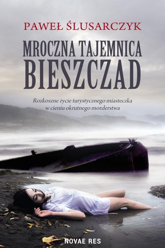 okładka Mroczna tajemnica Bieszczad. Ebook | EPUB, MOBI | Paweł  Ślusarczyk